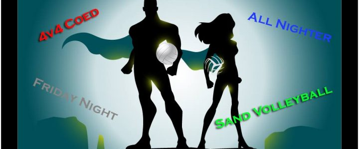 "4v4 Coed Sand Volleyball Superhero ""All-Nighter"" Tournament"