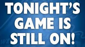 Games are still on for tonight!  7/20/17