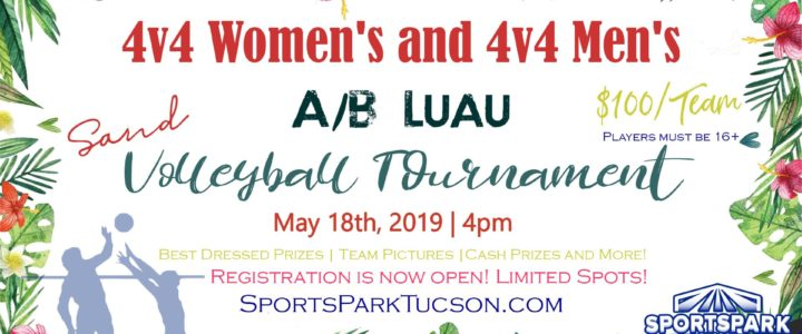 May 18th Luau Volleyball Tournament 4v4 – A/B