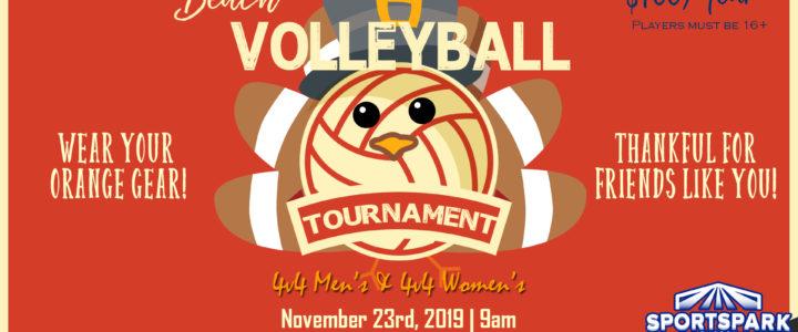 Nov 23rd Thanksgiving Volleyball Tournament 4v4